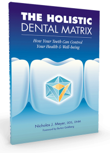 Holistic Dental Matrix